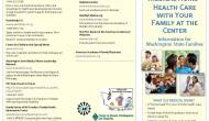 Your Child's Medical Home – Health Care with Your Family at theCenter